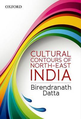 Cultural Contours of North-East India