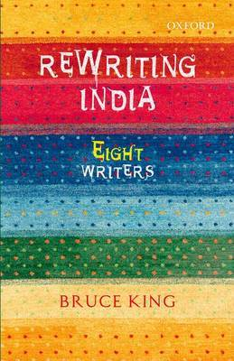 Rewriting India: Eight Writers