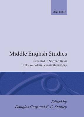 Middle English Studies: Presented to Norman Davis in Honour of His Seventieth Brithday