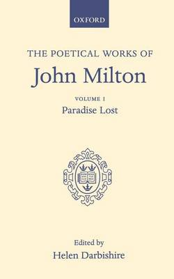 Poetical Works: Volume 1: Paradise Lost