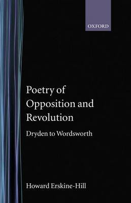 Poetry of Opposition and Revolution: Dryden to Wordsworth