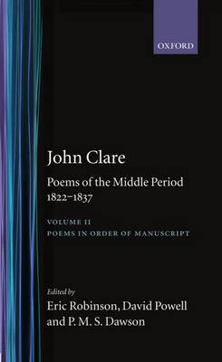 Poems of the Middle Period, 1822-1837: Volume II: Poems in Order of Manuscript