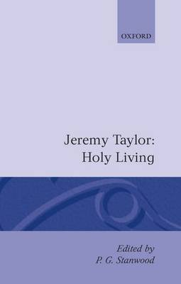 Holy Living and Holy Dying: Volume I: Holy Living
