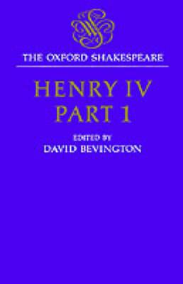 The Oxford Shakespeare: Henry IV: Part One