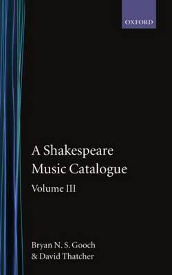 A Shakespeare Music Catalogue: Volume 3