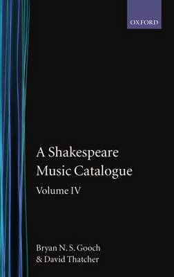 A Shakespeare Music Catalogue: Indices: Volume IV