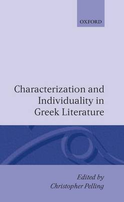 Characterization and Individuality in Greek Literature