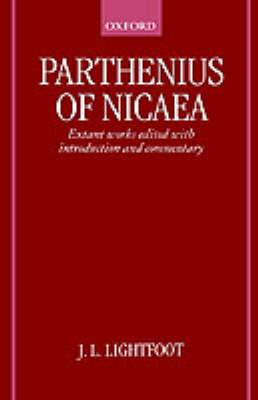 Parthenius of Nicaea: The Extant Works