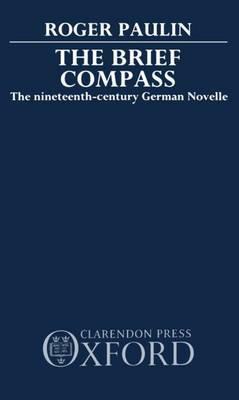 The Brief Compass: Nineteenth Century German Novelle