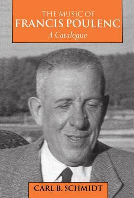 The Music of Francis Poulenc (1899-1963): A Catalogue