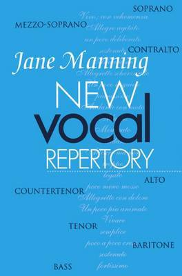 New Vocal Repertory: An Introduction: v.1: An Introduction