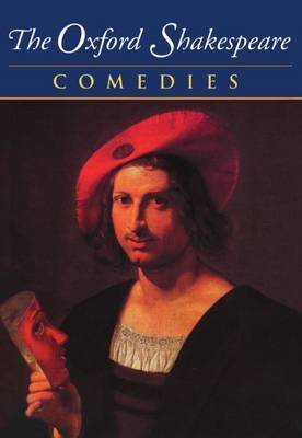 The Oxford Shakespeare:  Volume II: Comedies