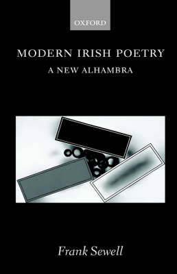 Modern Irish Poetry: A New Alhambra