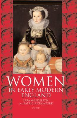 Women in Early Modern England 1550-1720