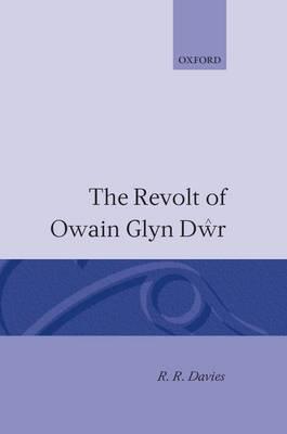 The Revolt of Owain Glyn Dwr