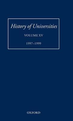 History of Universities: v. XV: 1997-1999