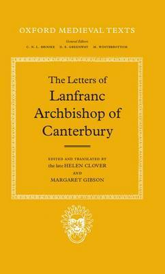 The Letters of Lanfranc, Archbishop of Canterbury