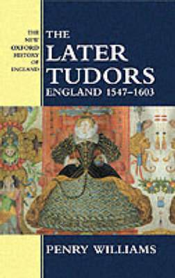 The Later Tudors: England, 1547-1603