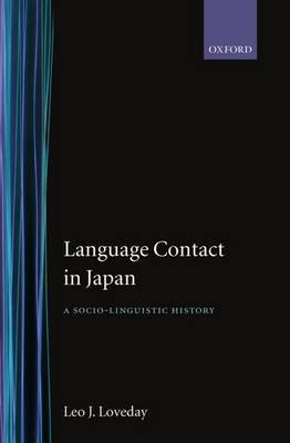 Language Contact in Japan: A Socio-Linguistic History