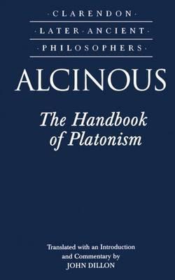 Alcinous: The Handbook of Platonism