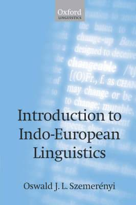 Introduction to Indo-European Linguistics: Translated from Einfuhrung in Die Vergleichende Sprachwissenschaft 4th Edition, 1991, with Additional Notes and References
