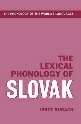 The Lexical Phonology of Slovak