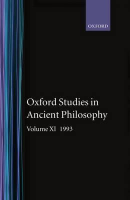 Oxford Studies in Ancient Philosophy: 1993: Volume XI