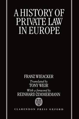 A History of Private Law in Europe: With Particular Reference to Germany
