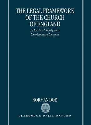 The Legal Framework of the Church of England: A Critical Study in a Comparative Context