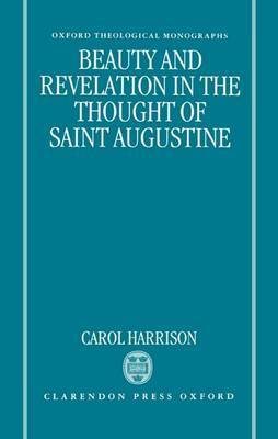 Beauty and Revelation in the Thought of Saint Augustine