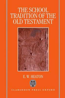 The School Tradition of the Old Testament: The Bampton Lectures for 1994