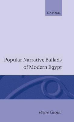 Popular Narrative Ballads of Modern Egypt
