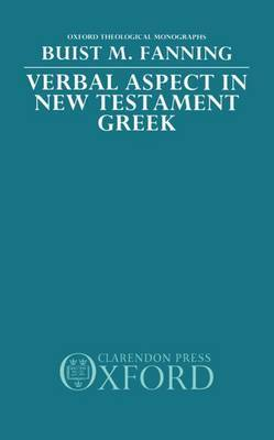 Verbal Aspect in New Testament Greek