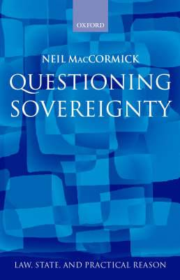 Questioning Sovereignty: Law State and Nation in the European Commonwealth