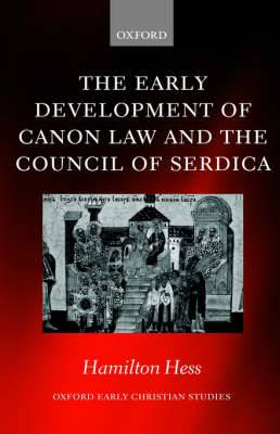 The Early Development of Canon Law and the Council of Serdica