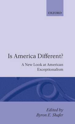 Is America Different?: New Look at American Exceptionalism