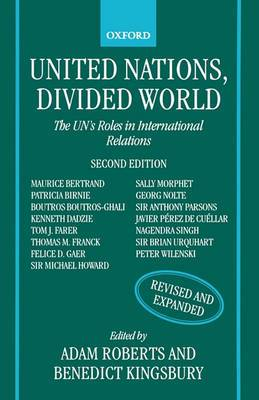 United Nations, Divided World: The UN's Roles in International Relations