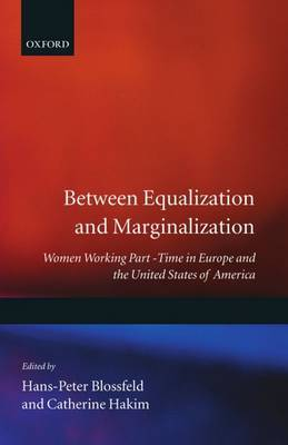 Between Equalization and Marginalization: Women Working Part-time in Europe and the United States of America