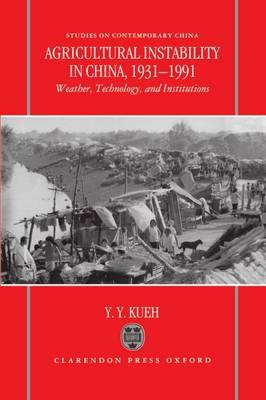 Agricultural Instability in China, 1931-1990: Weather, Technology, and Institutions