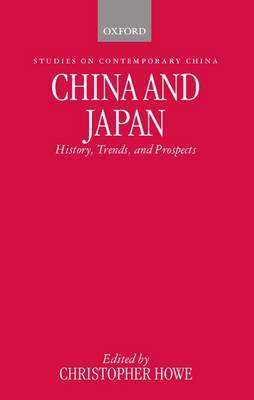 China and Japan: History, Trends and Prospects