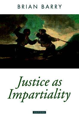 Justice as Impartiality: A Treatise on Social Justice, Volume II