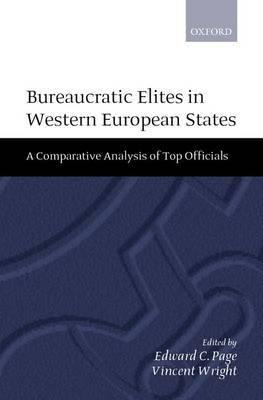The Bureaucratic Elites in Western European States