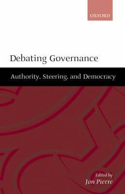 Debating Governance: Authority, Steering and Democracy