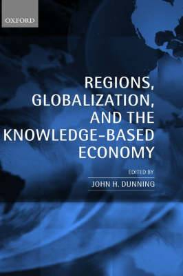 Regions, Globalization, and the Knowledge-Based Economy