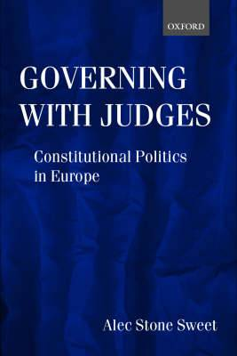 Governing with Judges: Constitutional Politics in Europe