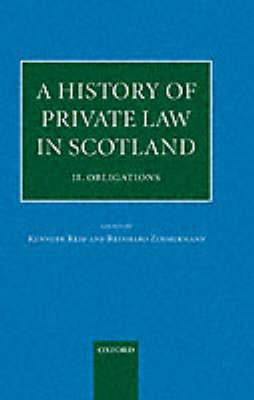 A History of Private Law in Scotland: v.2: Obligations