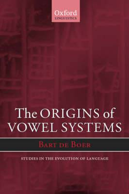 The Origins of Vowel Systems