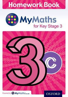 Mymaths: For Key Stage 3: Homework Book 3c