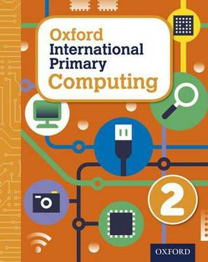 Oxford International Primary Computing: Student Book 2