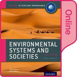 IB Environmental Systems and Societies Online Course Book: Oxford IB Diploma Programme: 2015